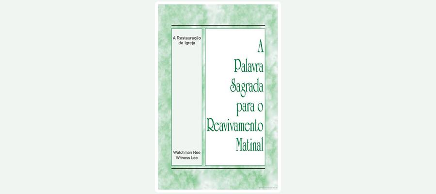 Reavivamento Matinal – A Restauração da Igreja